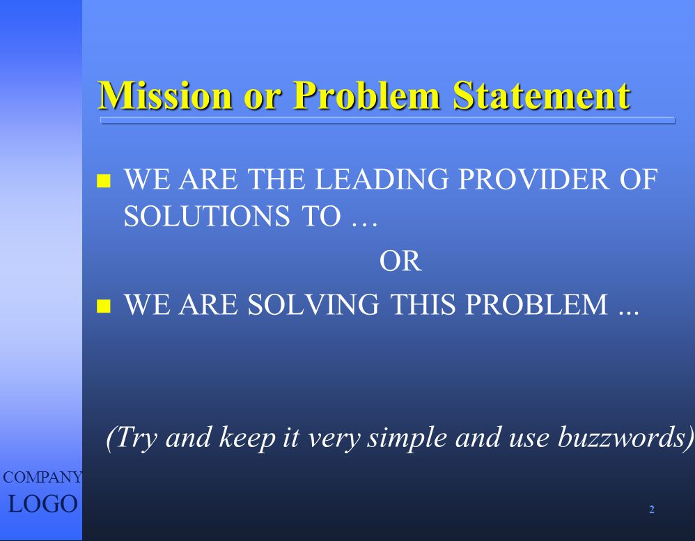 Mission or Problem Statement