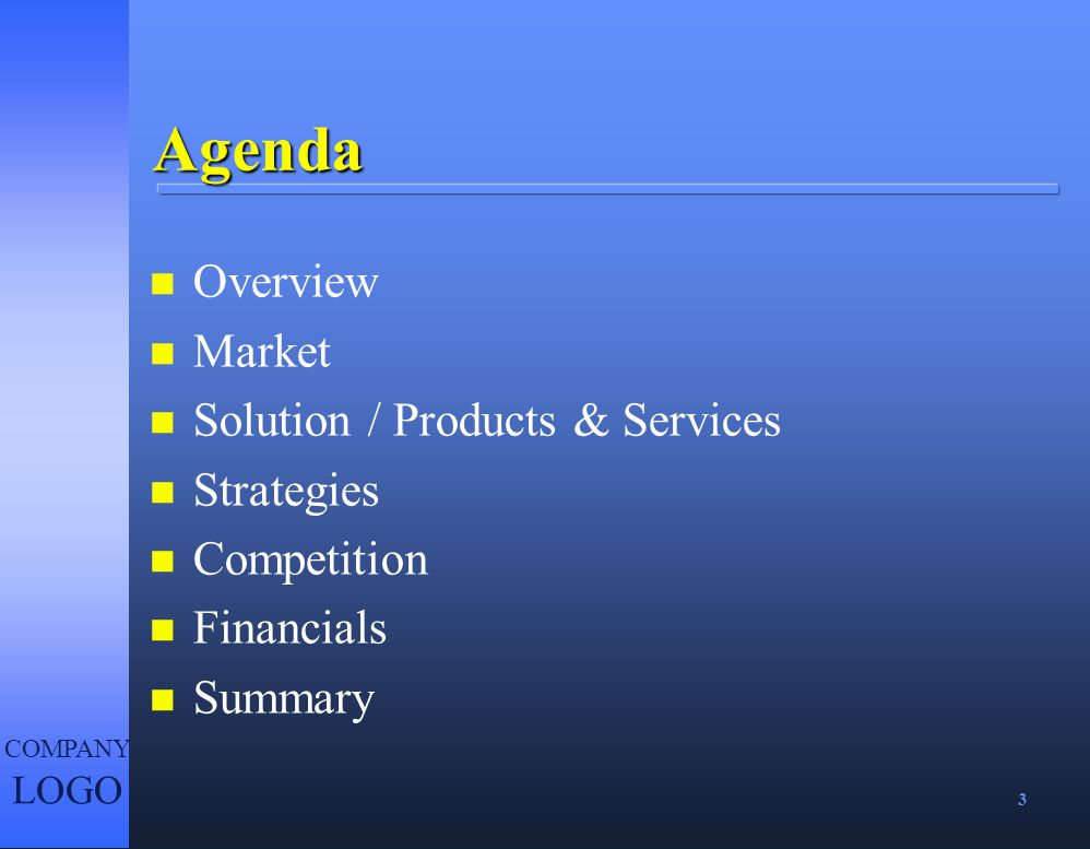 Agenda Overview Market Solution / Products & Services Strategies