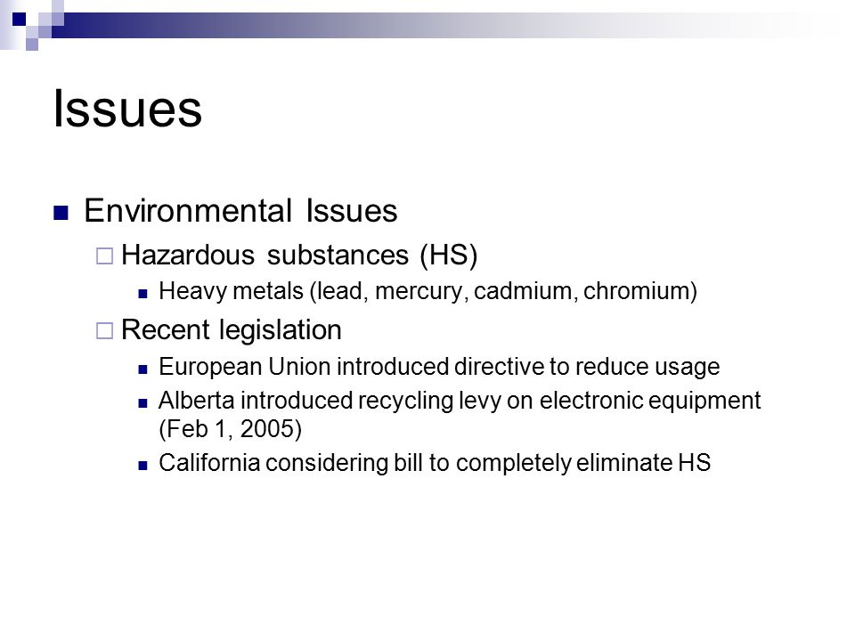 Issues Environmental Issues Hazardous substances (HS)