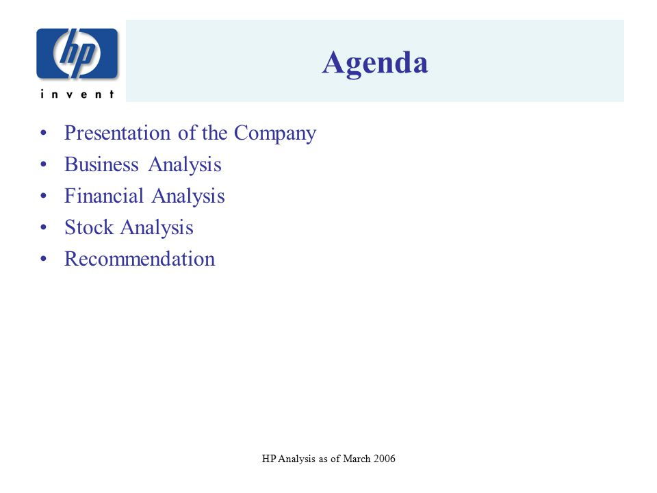 Agenda Presentation of the Company Business Analysis