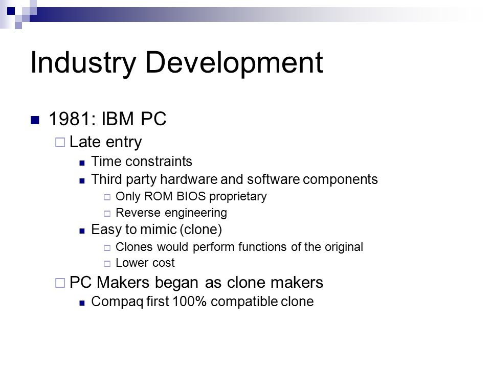 Industry Development 1981: IBM PC Late entry