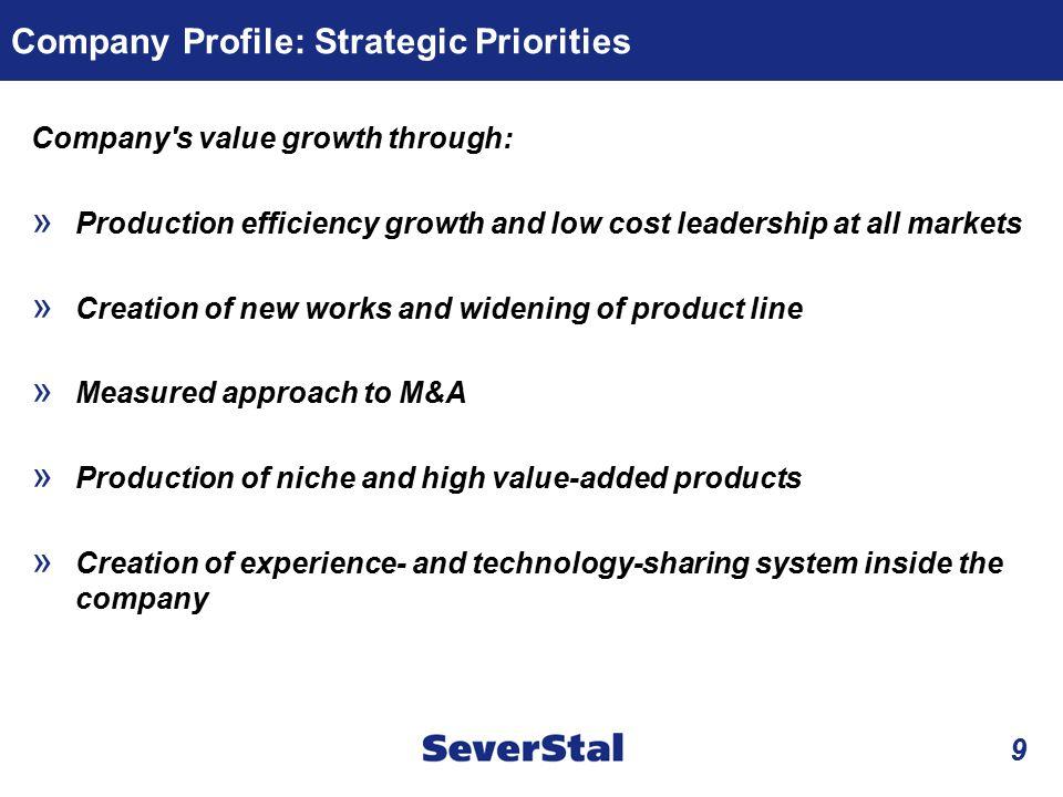 Company Profile: Strategic Priorities