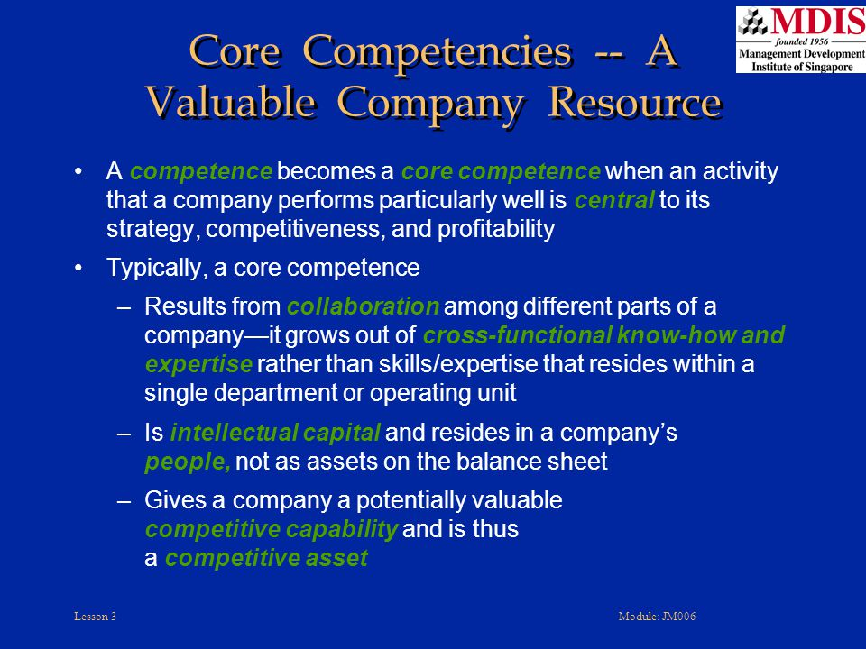 Core Competencies -- A Valuable Company Resource