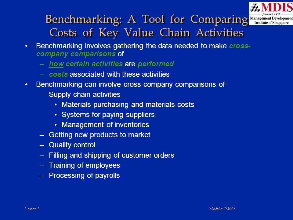 Benchmarking: A Tool for Comparing Costs of Key Value Chain Activities