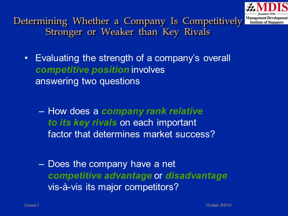 Determining Whether a Company Is Competitively Stronger or Weaker than Key Rivals