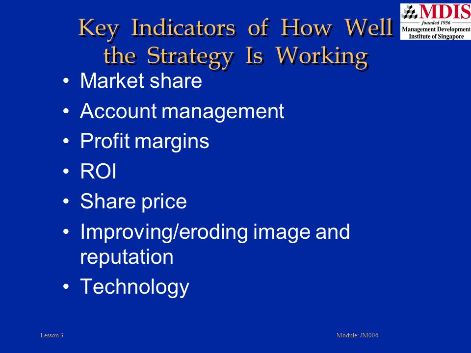 Key Indicators of How Well the Strategy Is Working