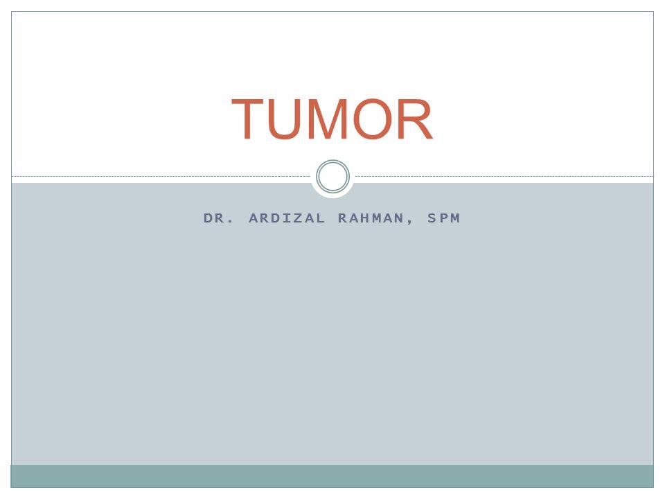 TUMOR dr. Ardizal Rahman, SpM