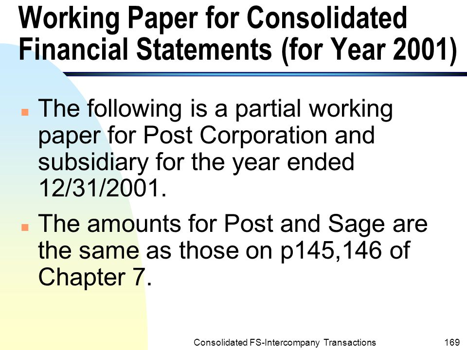 Working Paper for Consolidated Financial Statements (for Year 2001)