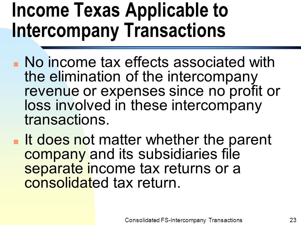 Income Texas Applicable to Intercompany Transactions