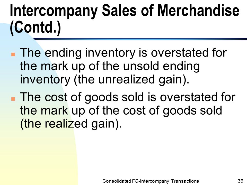 Intercompany Sales of Merchandise (Contd.)