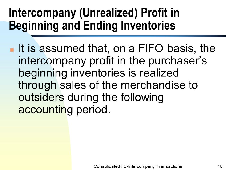 Intercompany (Unrealized) Profit in Beginning and Ending Inventories