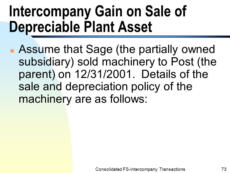 Intercompany Gain on Sale of Depreciable Plant Asset