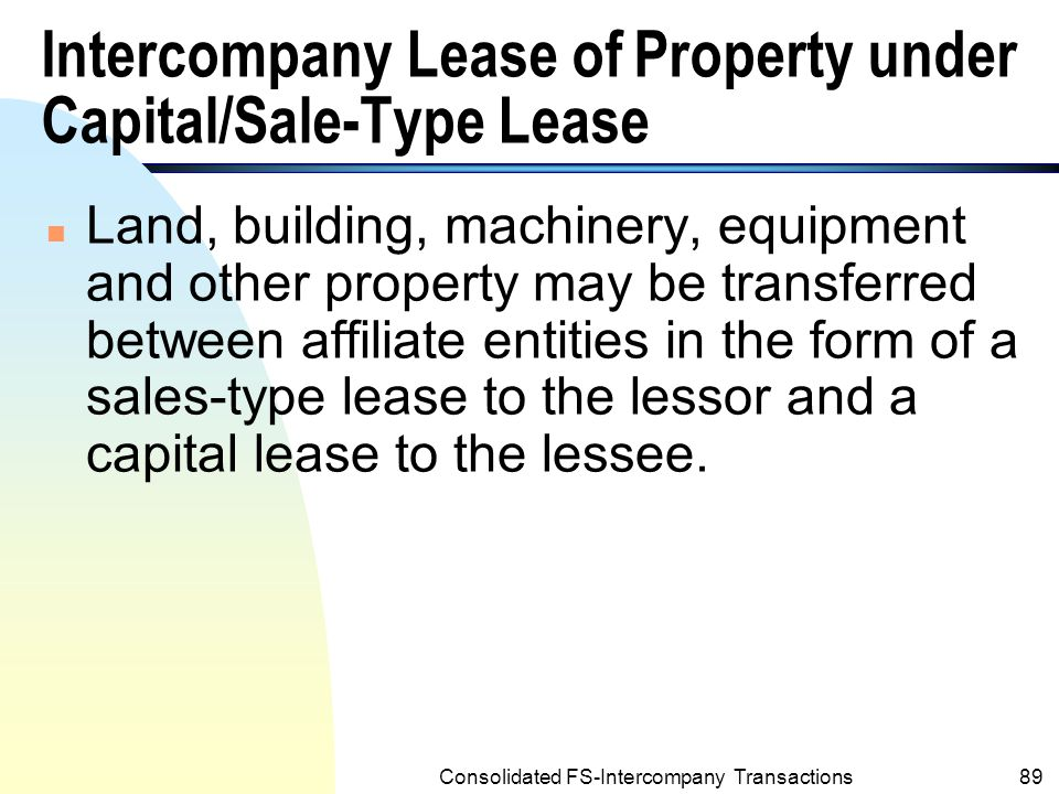 Intercompany Lease of Property under Capital/Sale-Type Lease