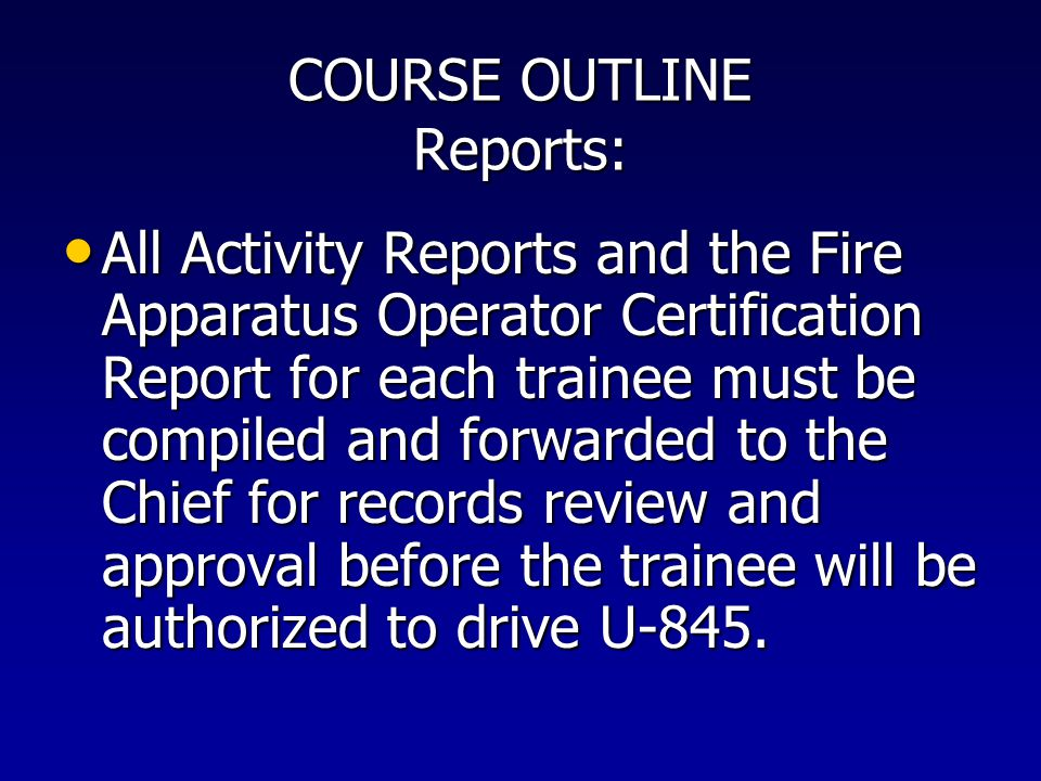 COURSE OUTLINE Reports: