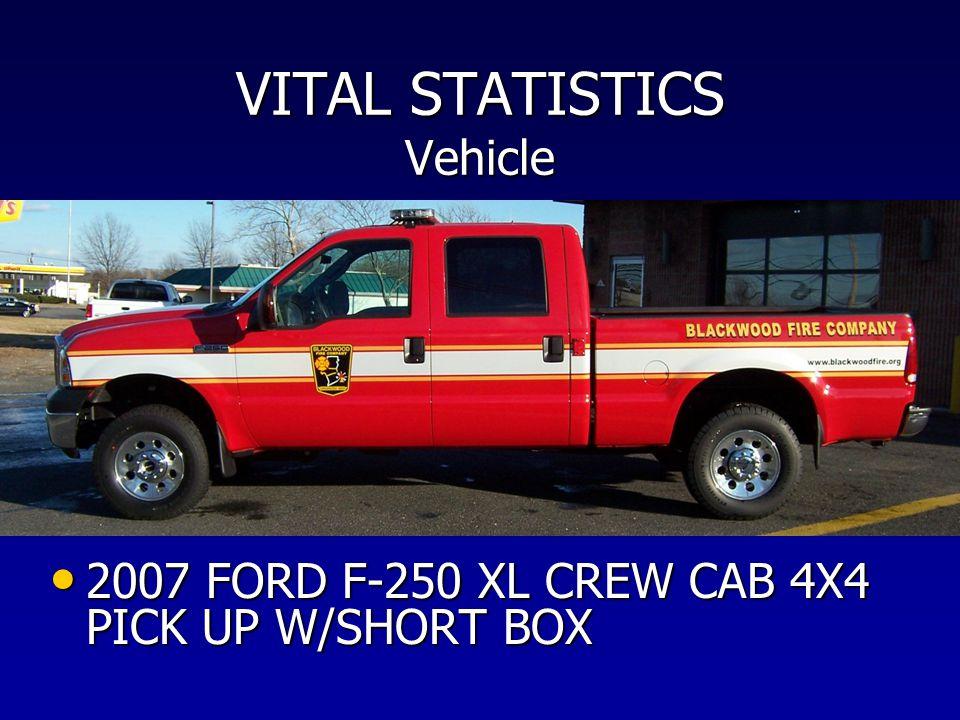 VITAL STATISTICS Vehicle