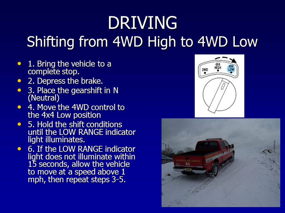DRIVING Shifting from 4WD High to 4WD Low