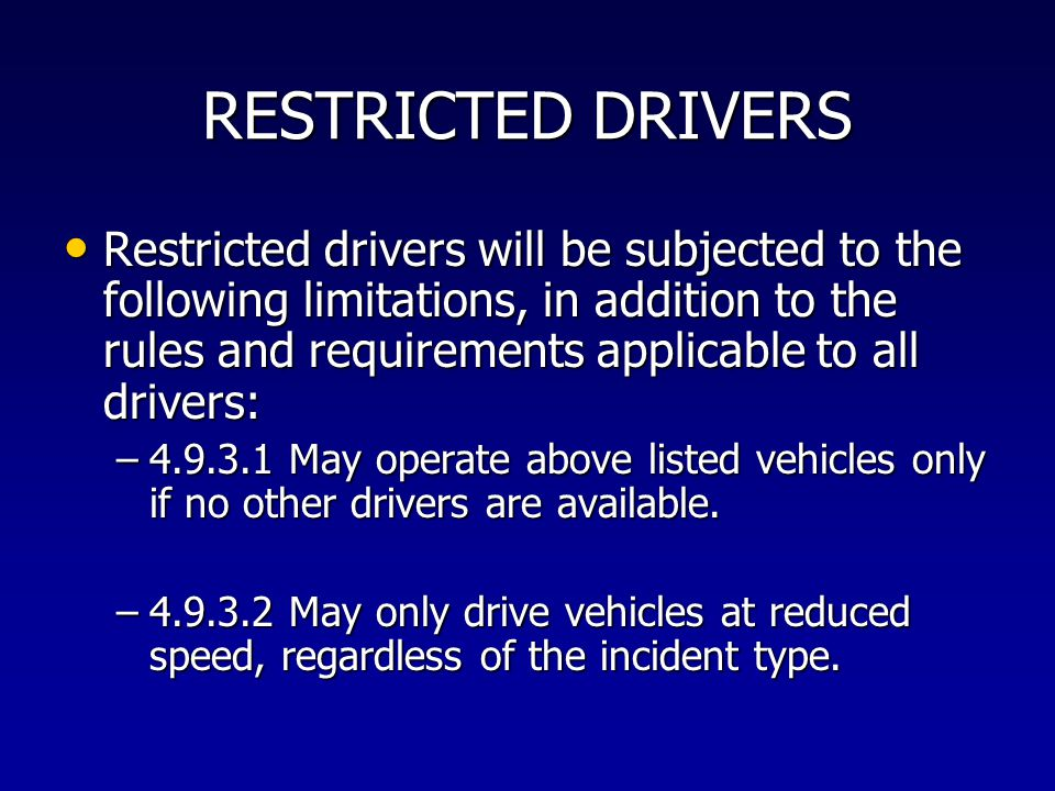 RESTRICTED DRIVERS