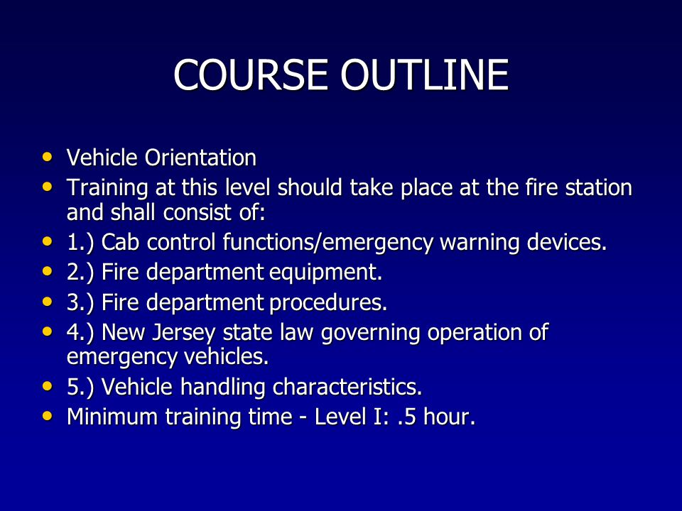 COURSE OUTLINE Vehicle Orientation
