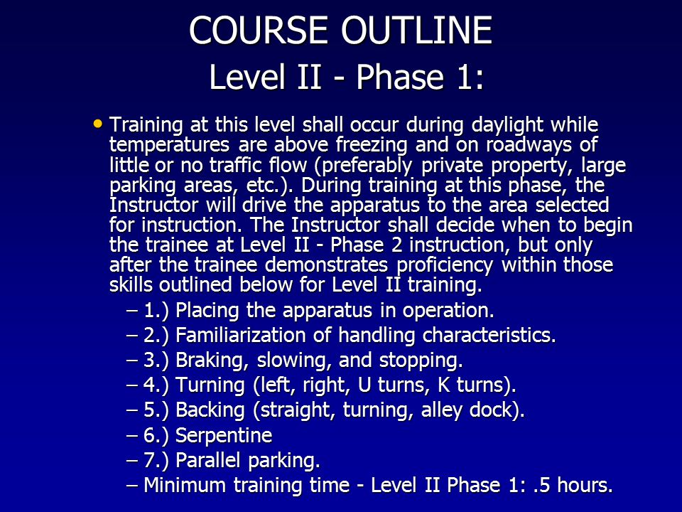 COURSE OUTLINE Level II ‑ Phase 1: