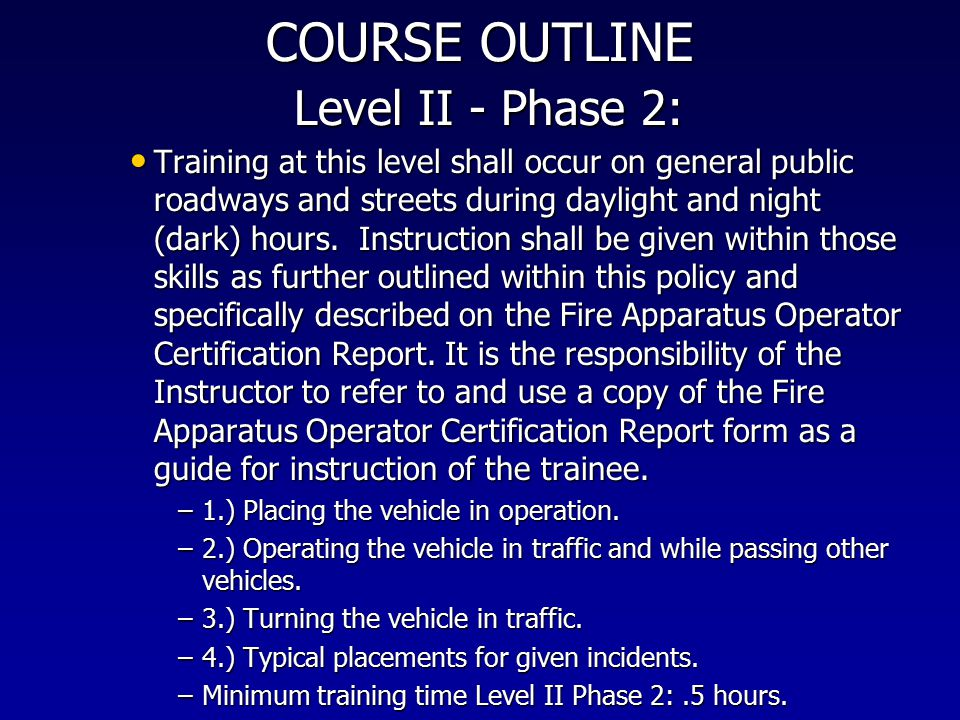 COURSE OUTLINE Level II ‑ Phase 2: