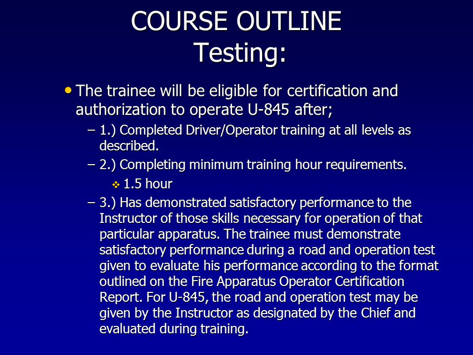 COURSE OUTLINE Testing: