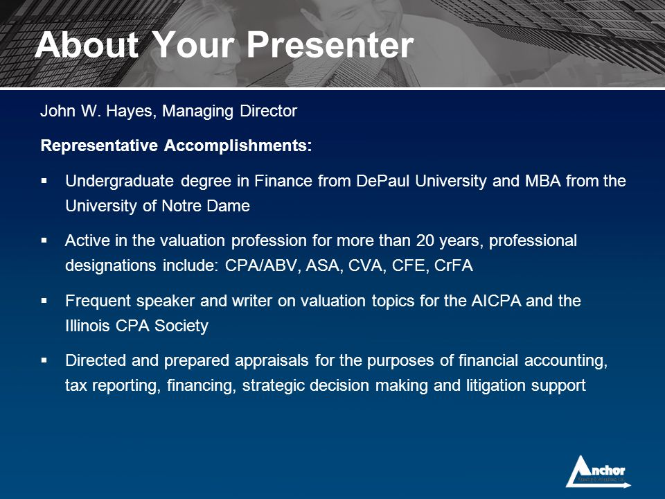About Your Presenter John W. Hayes, Managing Director