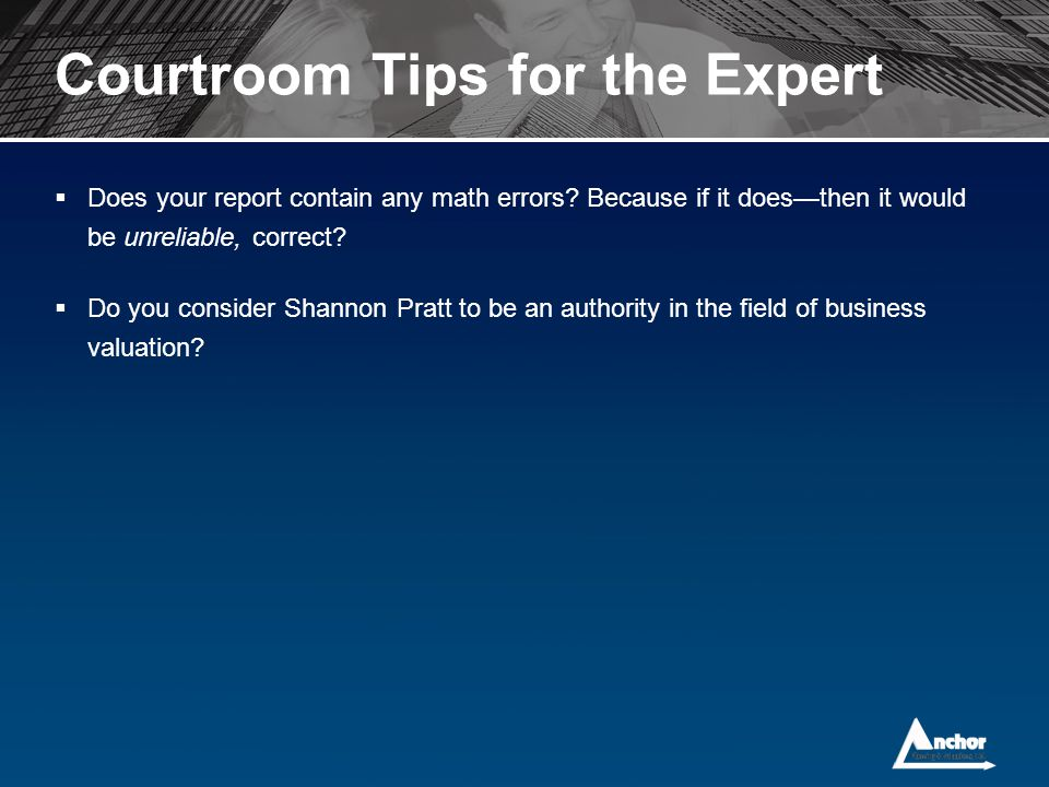 Courtroom Tips for the Expert