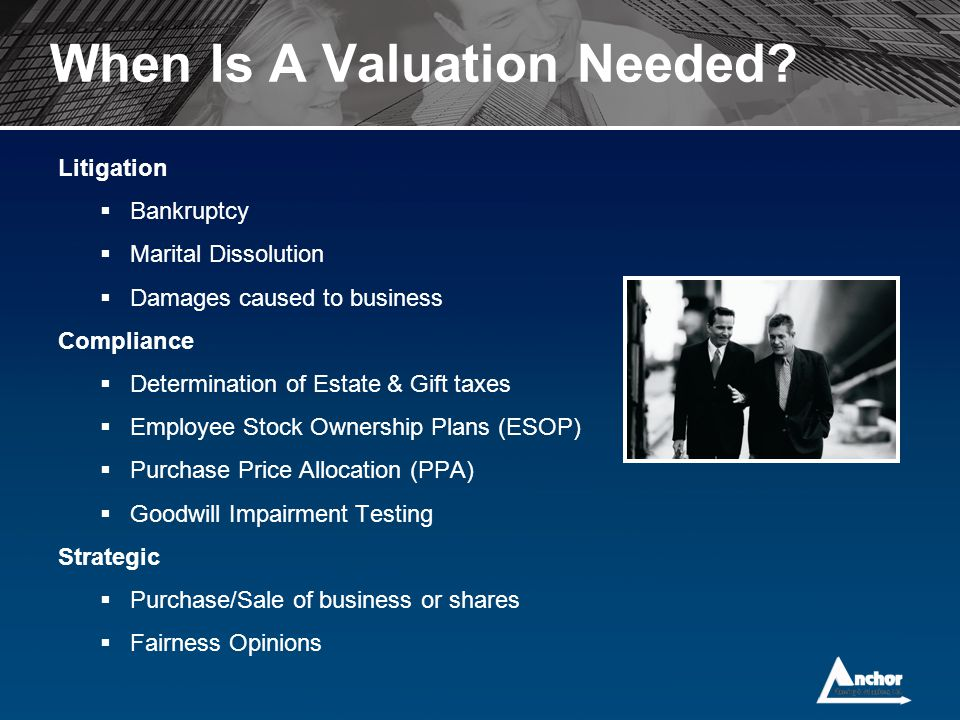 When Is A Valuation Needed
