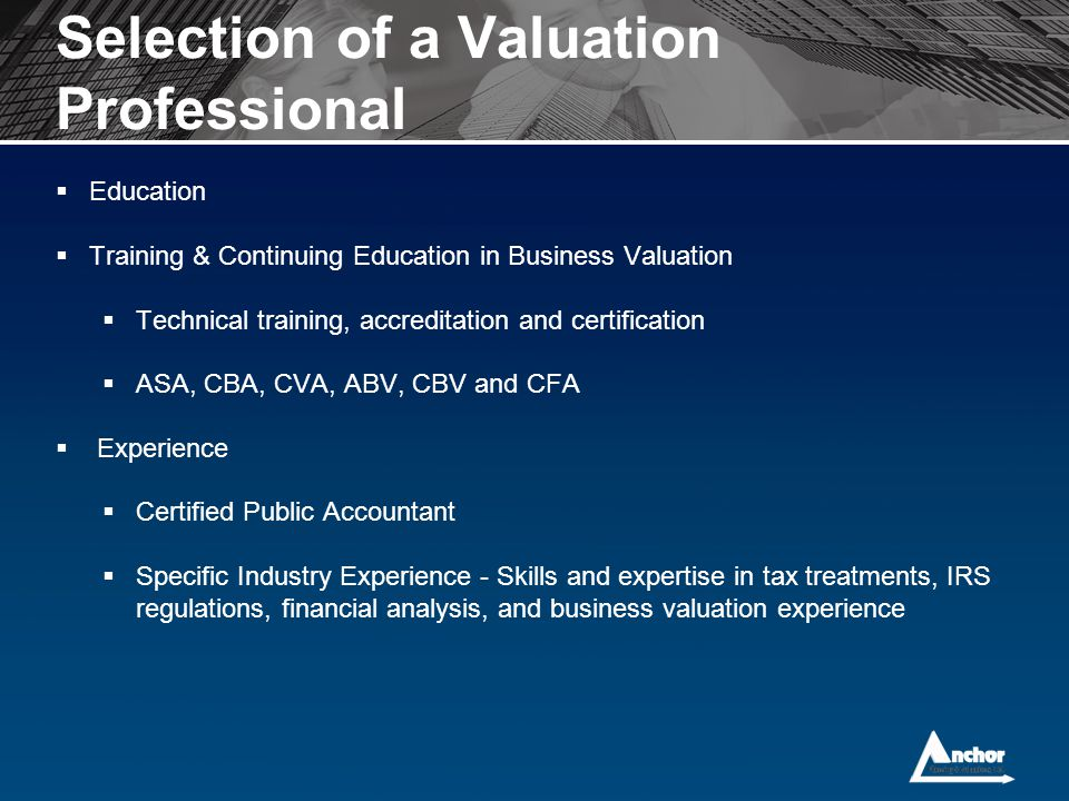 Selection of a Valuation Professional