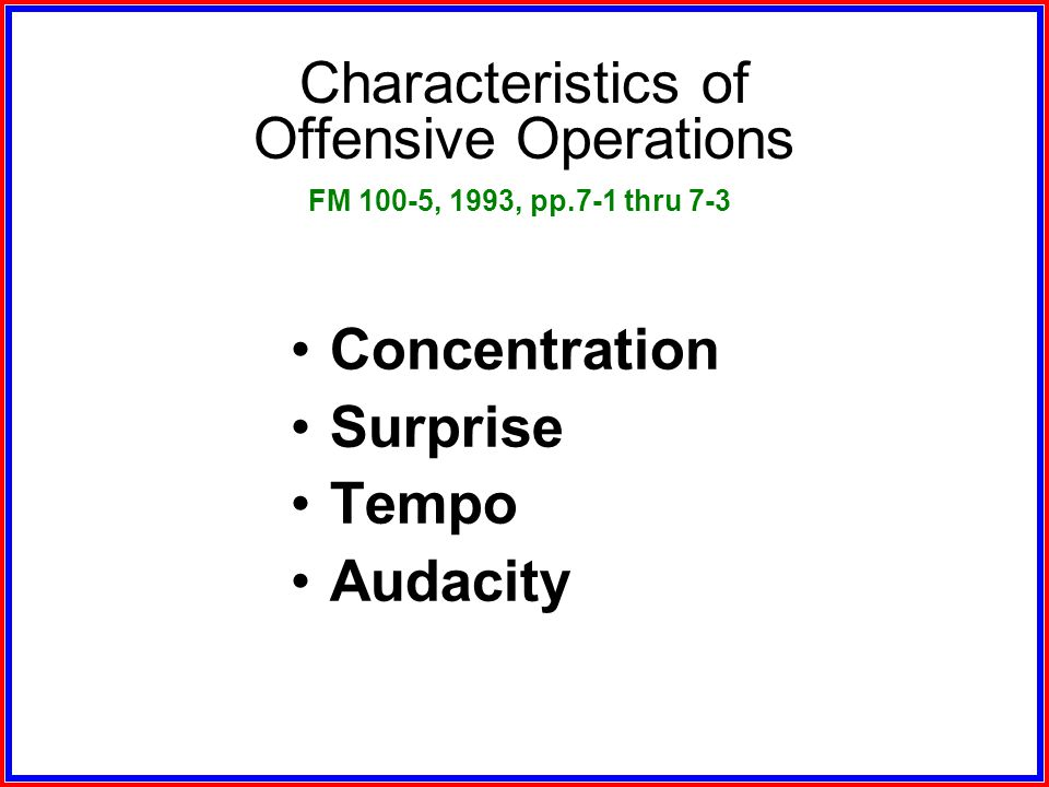 Characteristics of Offensive Operations