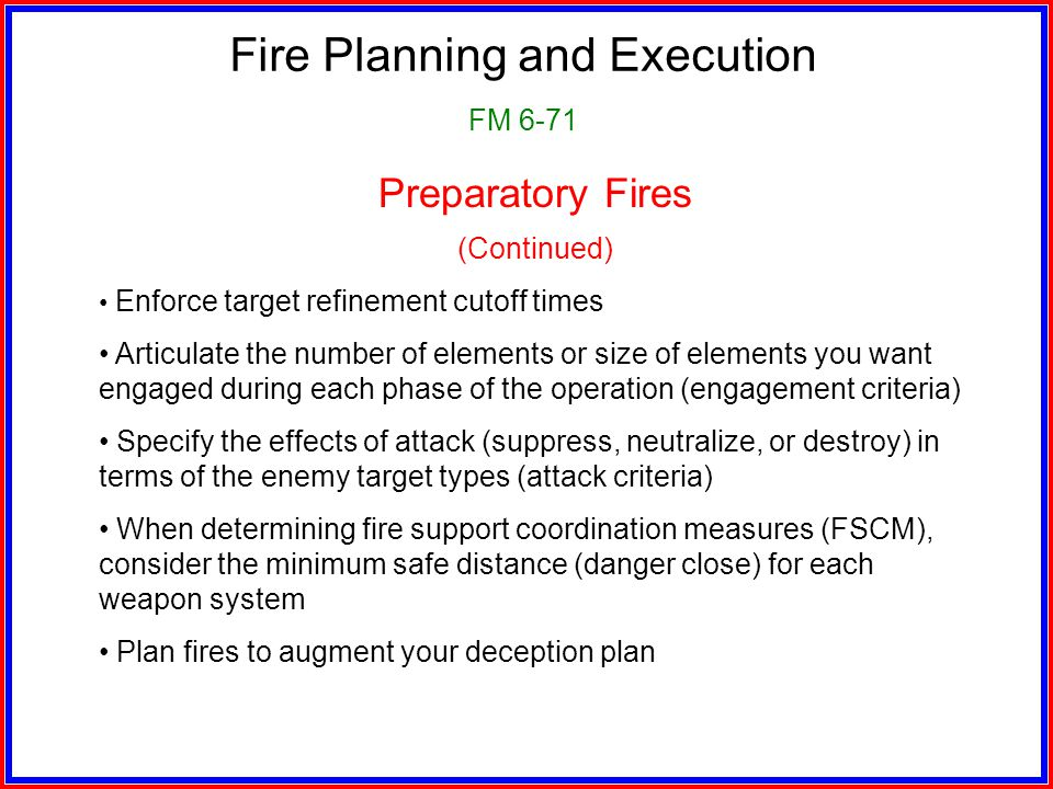 Fire Planning and Execution