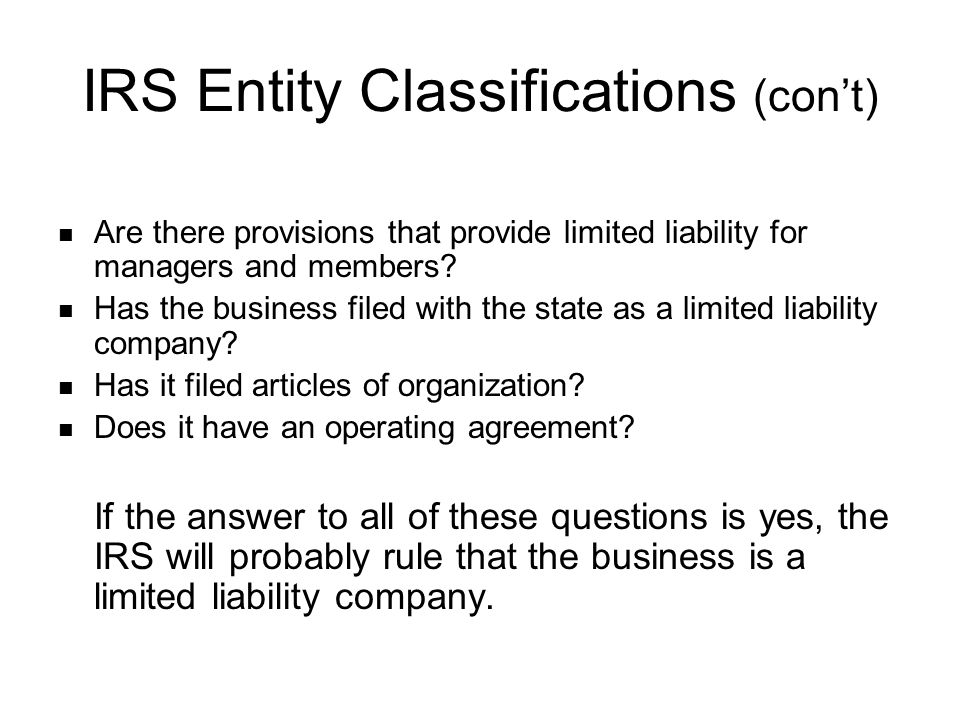 IRS Entity Classifications (con't)