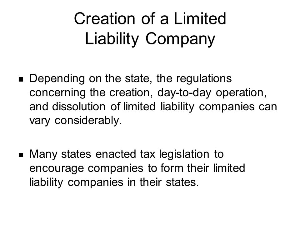 Creation of a Limited Liability Company