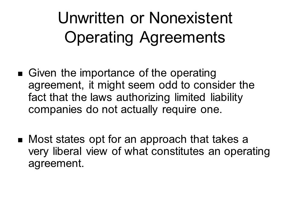 Unwritten or Nonexistent Operating Agreements