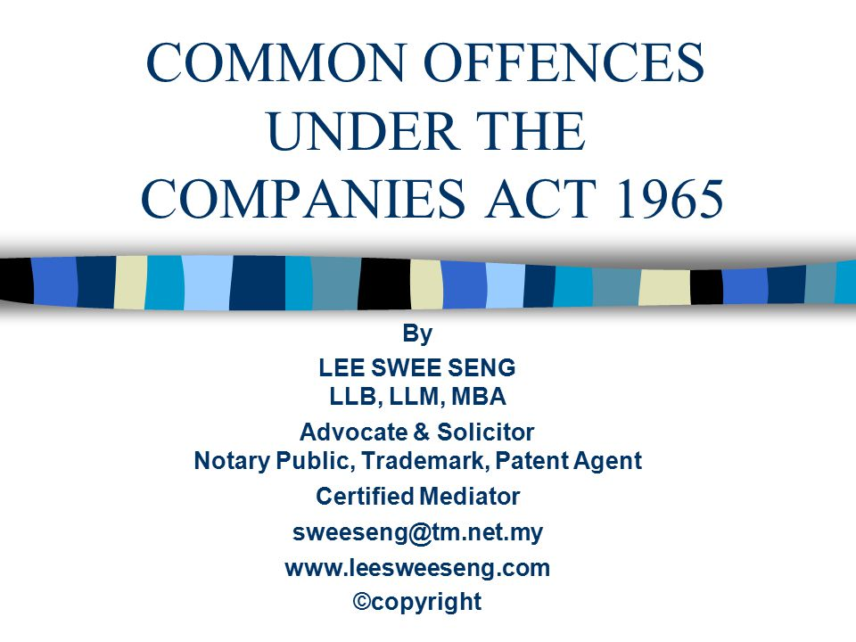 COMMON OFFENCES UNDER THE COMPANIES ACT 1965