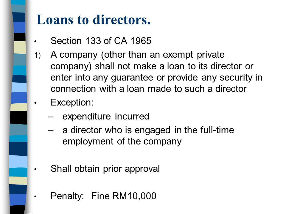 Loans to directors. Section 133 of CA 1965