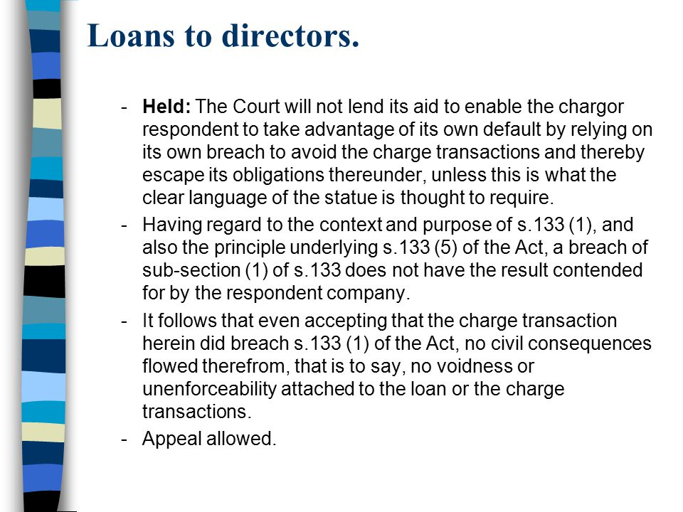 Loans to directors.