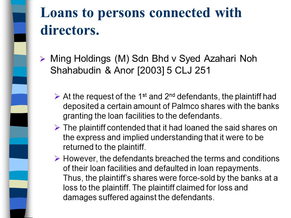 Loans to persons connected with directors.