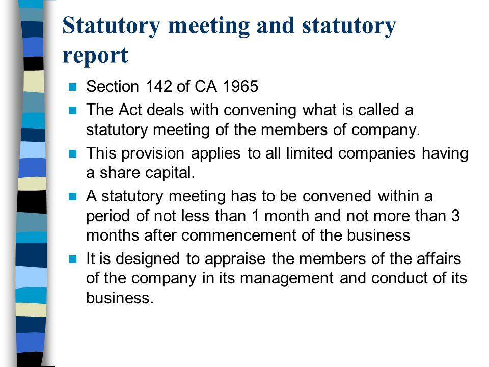 Statutory meeting and statutory report