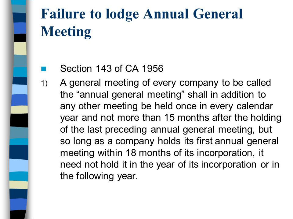 Failure to lodge Annual General Meeting