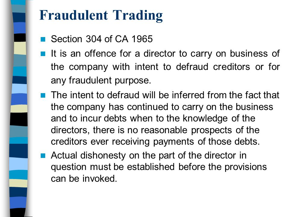Fraudulent Trading Section 304 of CA 1965