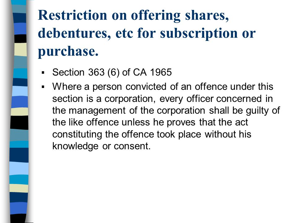 Restriction on offering shares, debentures, etc for subscription or purchase.
