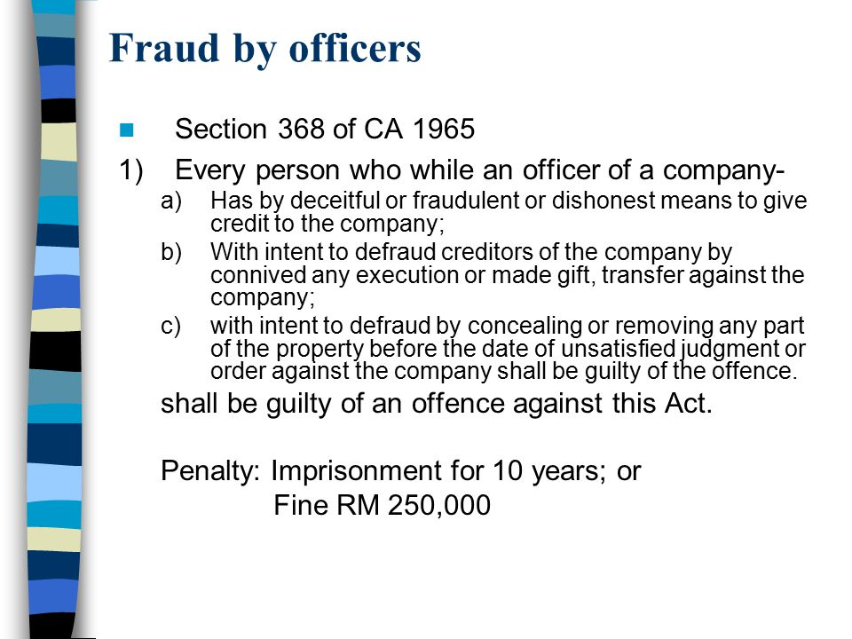Fraud by officers Section 368 of CA 1965