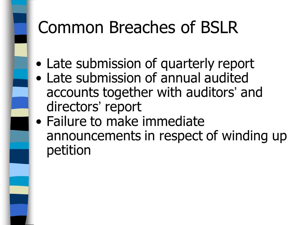 Common Breaches of BSLR