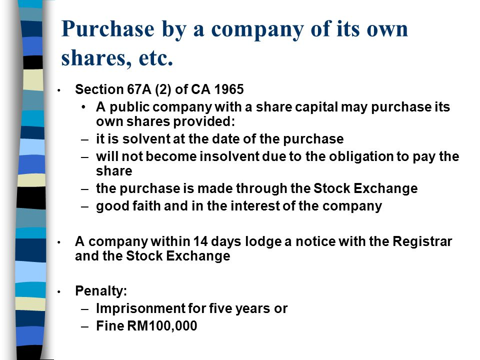 Purchase by a company of its own shares, etc.