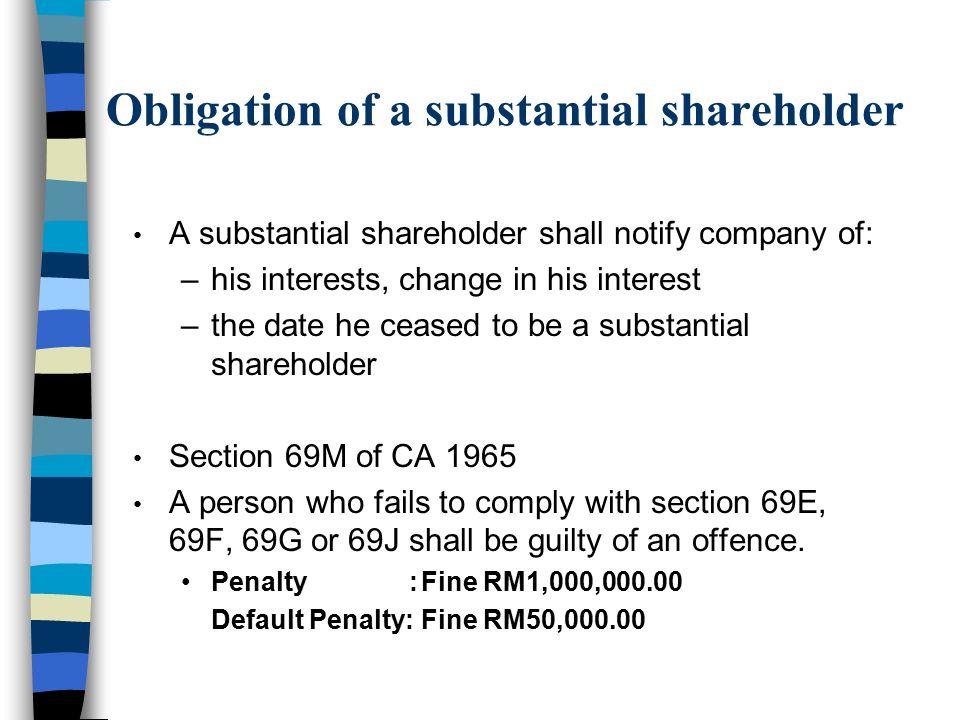 Obligation of a substantial shareholder