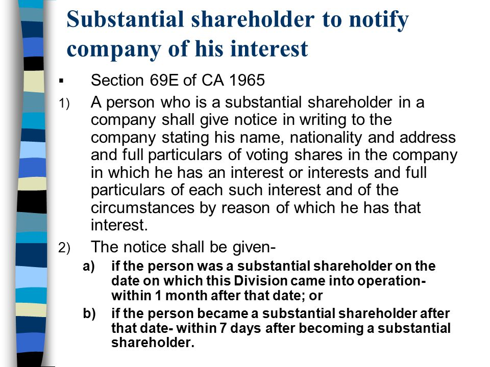 Substantial shareholder to notify company of his interest
