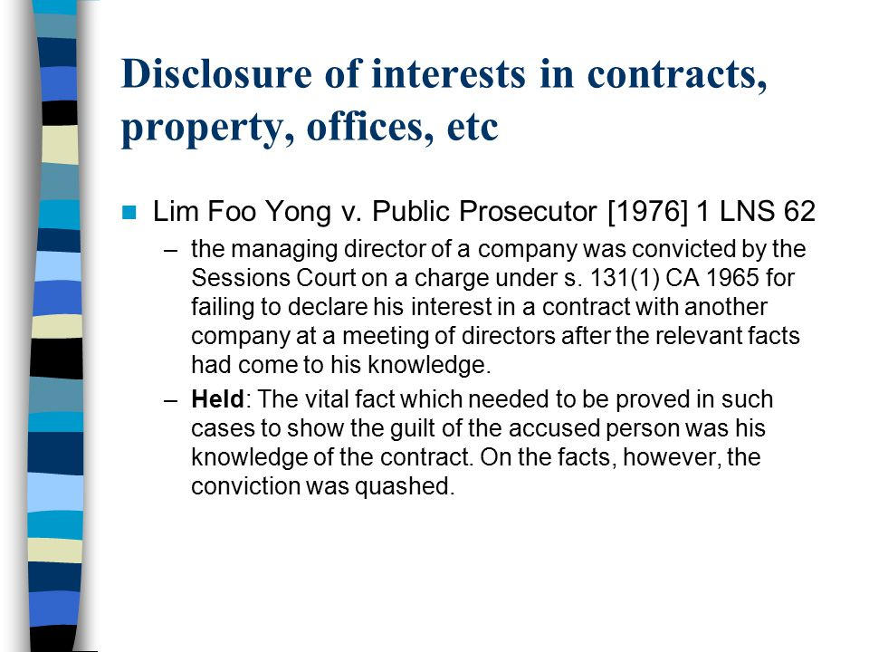 Disclosure of interests in contracts, property, offices, etc