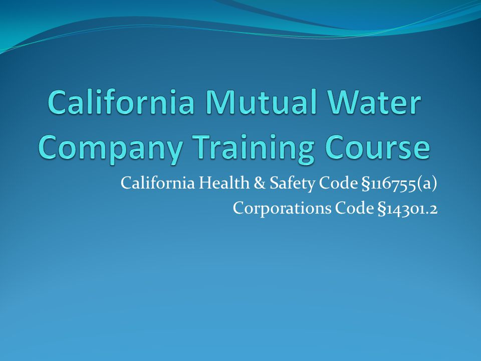California Mutual Water Company Training Course