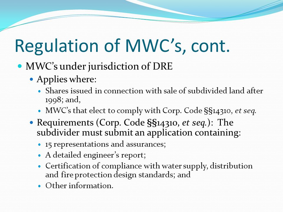 Regulation of MWC's, cont.